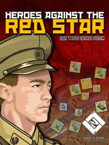 Lock 'n Load Tactical : Heroes Against the Red Star